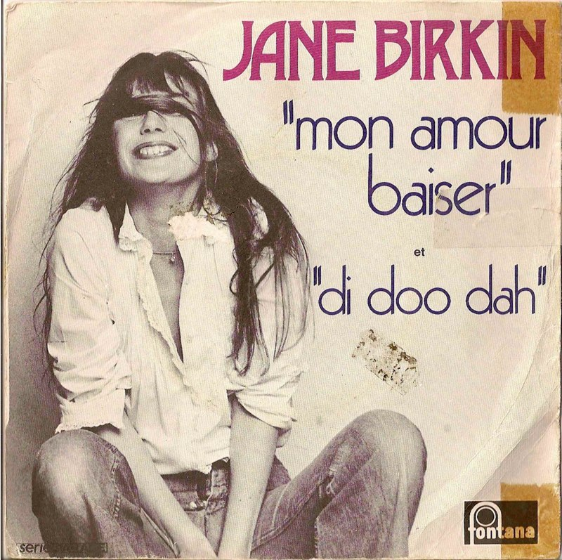 jane-birkin-45-t-mon-amour-baiser-et-di-doo-dah-fontana-phonogram.jpg