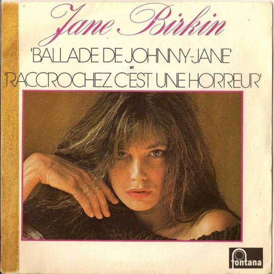 jane birkin-ballade-de-johnny-jane et raccrochez-c'est-une-horreur-en-duo-avec serge gainsbourg 45-t-sp-label-fontana-france-1976.jpg