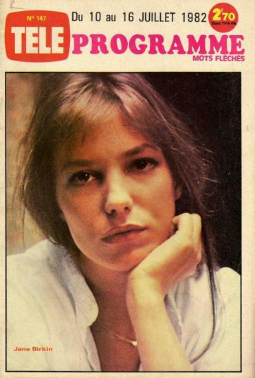 Jane Birkin couverture magazine Télé programme n° 147 du 10 au 16 juillet 1982