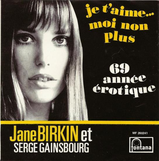 jane-birkin-et-serge-gainsbourg-je-t-aime-moi-non-plus-69-annee-erotique-45-tours-sp-pressage-belge-fontana-1.jpg